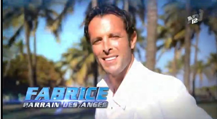 Les anges 7 avec Fabrice comme parrain au Panama ?
