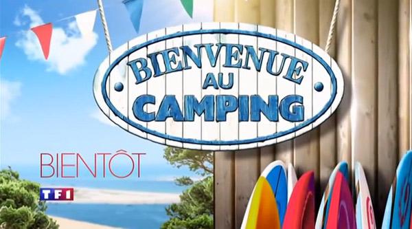 Casting bienvenue au camping sur TF1 : devenir un futur candidat ?