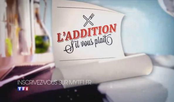 Les dates de tournage et casting l'addition s'il vous plait 2015 de TF1 #AdditionSVP