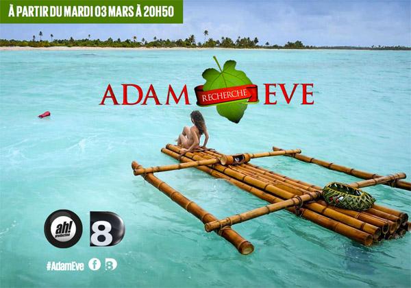 Les couples et candidats d'Adam recherche Eve sur D8