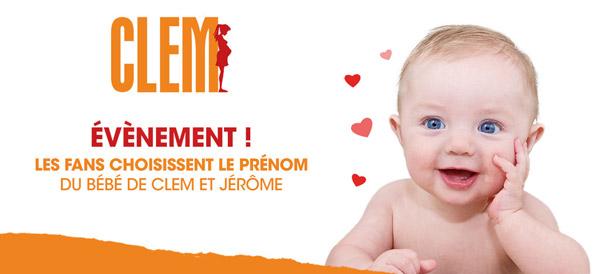 Choisir le prénom du bébé de Clem et Jérôme : vous voulez qu'il ou elle s'appelle comment ?