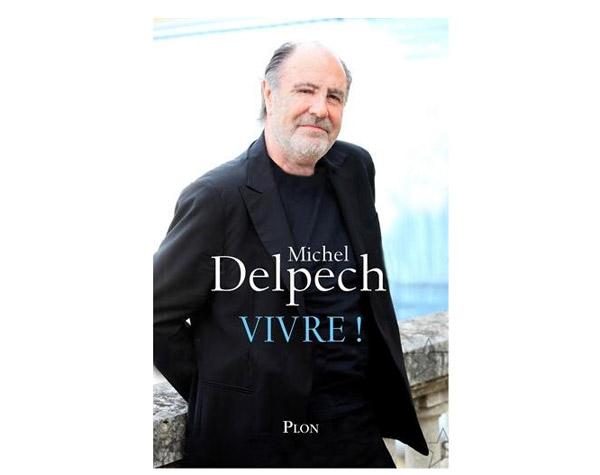 Livre de Michel Delpech sur son re-cancer la rechute 2015