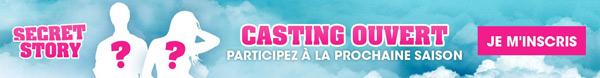 Casting Secret Story 10 : inscrivez vous !!