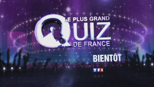 Retardé le programme du plus grand quiz de France 2015