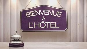 Bienvenue à l'hôtel
