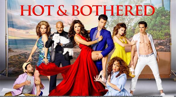 Hot and Bothered la nouvelle série de la rentrée 2015