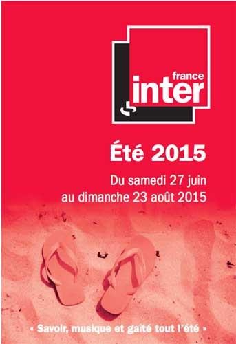 Demandez le programme de France Inter pour l'été 2015