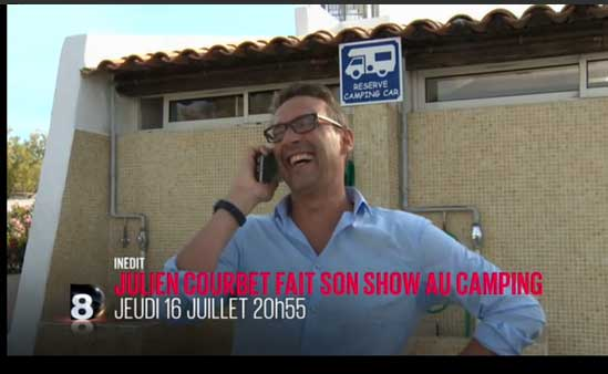 Avis et adresse du camping de Julien Courbet pour son spectacle de D8