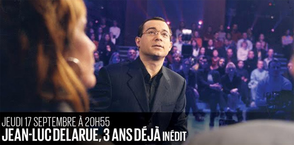 Jean Luc Delarue le documentaire D8 le 17/09/2015