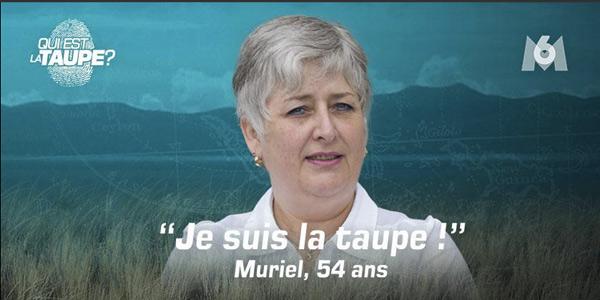 Qui est taupe Muriel : les révélations !