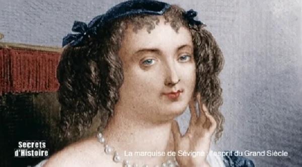 Secrets d'histoire sur la Marquise de Sévigné : l'Esprit du grand siècle
