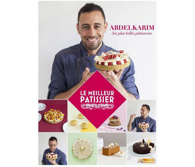 Le livre d'Abdelkarim du meilleur pâtissier de M6 : ses recettes dévoilées