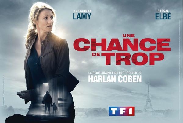 Avis Une chance de trop sur TF1 diffusée dès le 15 octobre 2015