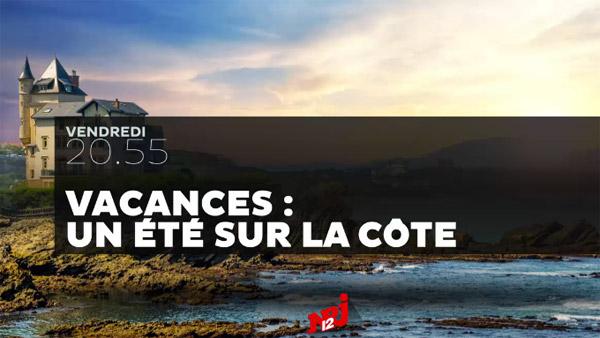 Vos avis sur le reportage NRJ12 sur la côté basque du 12/08/2016
