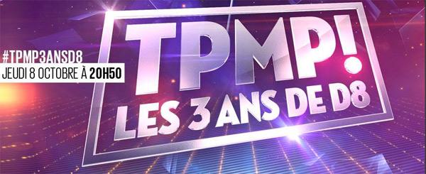 Vos avis et réactions sur TPMP les 3 ans de D8