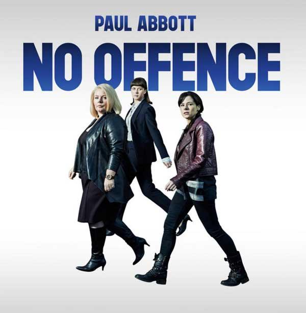 Donnez vos avis et commentaires sur No Offence sur France 2 : le nouveau polar