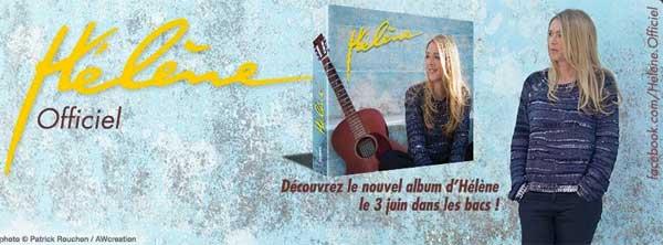 Le visuel et la date de sortie de l'album d'Helene Rolles dévoilé