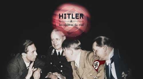 Avis sur Hitler et les apôtres du mal sur M6 : doc inédit