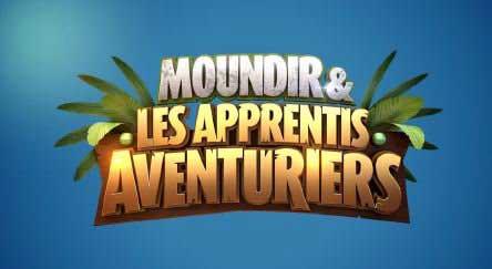 Vos avis et commentaires sur Moundir et les apprentis aventuriers de W9