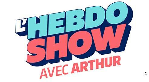 Avis et commentaires sur l'Hebdo Show d'Arthur sur TF1
