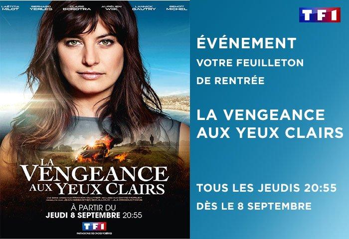 La vengeance aux yeux clairs : la saga TF1 avec al star de #PBLV
