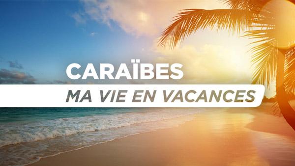 Vos avis sur le reportage Caraïbes ma vie en vacances avec St Barth sur nRJ12