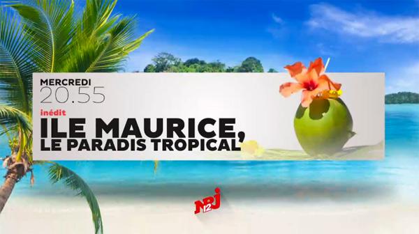 Vos avis et commentaires sur l'Ile Maurice le doc NRJ12 du 06/07/2016