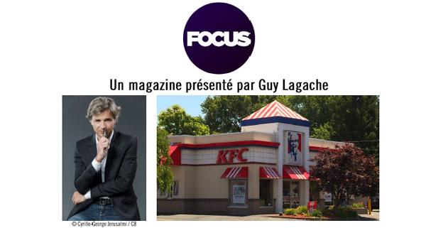 Vos avis et commentaires sur FOCUS de C8 : enquête sur KFC le fast food