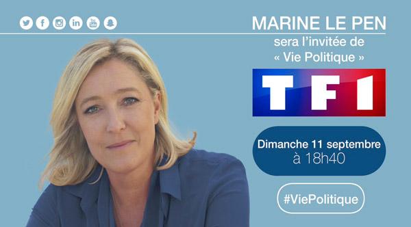 Avis et commentaires sur Vie Politique avec Marine Le pen de TF1 / Photo @MLP_officiel