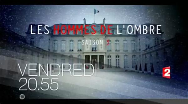 Les critiques sur la saison 3 les hommes de l'ombre de France 2