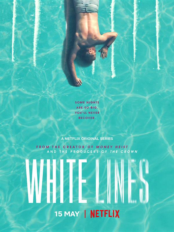 White Lines de Netflix