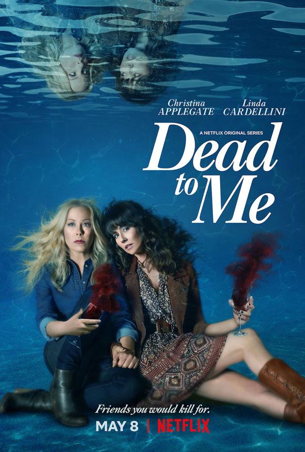 Dead to me saison 2 Netflix