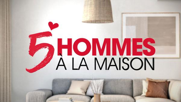 5 hommes à la maison