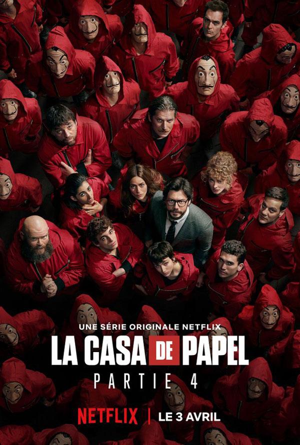 La casa de papel saison 4 de Netflix poster promo