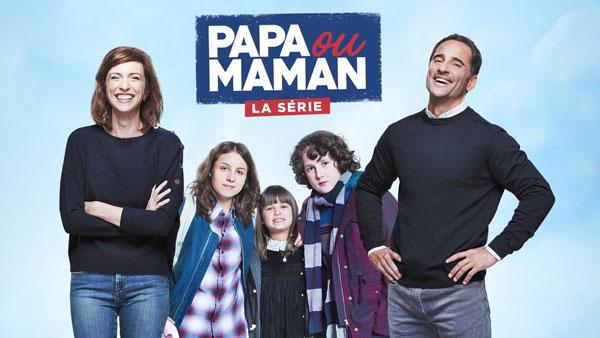 Papa ou maman la série M6